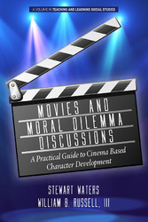 Movies and Moral Dilemma Discussions A Practical Guide to Cinema Based Character Development