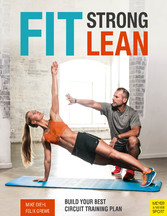 Fit. Strong. Lean. Build Your Best Circuit Training Plan