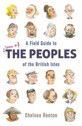 Field Guide to the Peoples of the British Isles