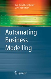 Automating Business Modelling A Guide to Using Logic to Represent Informal Methods and Support Reasoning