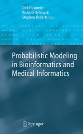 Probabilistic Modeling in Bioinformatics and Medical Informatics