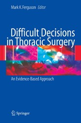 Difficult Decisions in Thoracic Surgery An Evidence-Based Approach