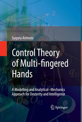 Control Theory of Multi-fingered Hands A Modelling and Analytical-Mechanics Approach for Dexterity and Intelligence