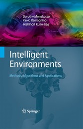 Intelligent Environments Methods, Algorithms and Applications