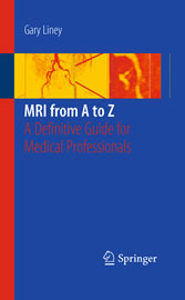 MRI from A to Z A Definitive Guide for Medical Professionals