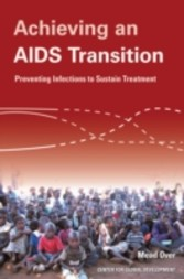 Achieving an AIDS Transition Preventing Infections to Sustain Treatment