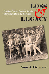 & Legacy The Half-Century Quest To Reclaim A Birthright Stolen By The Nazis