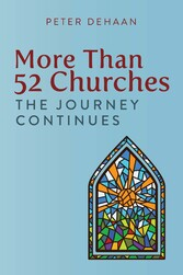 More Than 52 Churches The Journey Continues
