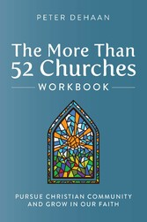 The More Than 52 Churches Workbook Pursue Christian Community and Grow in Our Faith
