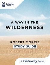 A Way in the Wilderness Study Guide