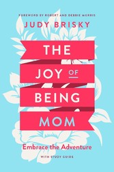 The Joy of Being Mom Embrace the Adventure