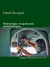Pilote de ligne : le cap des tests psychotechniques Préparez efficacement le PSY0