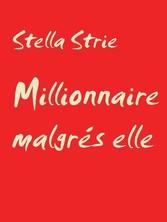 Millionnaire malgrés elle