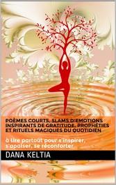 'Emotions Inspirants de Gratitude et Rituels Magiques du Quotidien 'apaiser, se réconforter