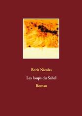 Les loups du Sahel Roman