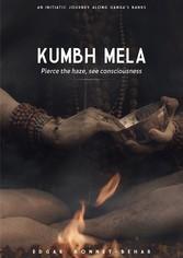 Kumbh Mela Pierce the Haze, see consciousness