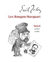 Les Rougon-Macquart Tome 8  La Terre  Le Rêve
