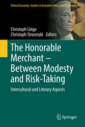 The Honorable Merchant - Between Modesty and Risk-Taking Intercultural and Literary Aspects