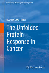 The Unfolded Protein Response in Cancer