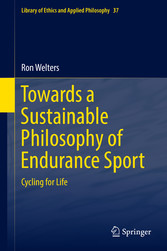 Towards a Sustainable Philosophy of Endurance Sport Cycling for Life