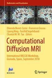 Computational Diffusion MRI International MICCAI Workshop, Granada, Spain, September 2018