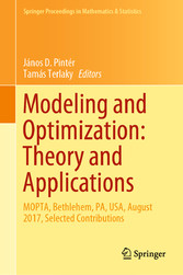 Modeling and Optimization: Theory and Applications MOPTA, Bethlehem, PA, USA, August 2017, Selected Contributions
