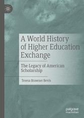 A World History of Higher Education Exchange The Legacy of American Scholarship