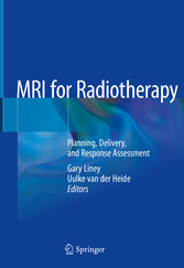 MRI for Radiotherapy Planning, Delivery, and Response Assessment