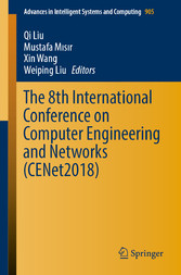 The 8th International Conference on Computer Engineering and Networks (CENet2018)