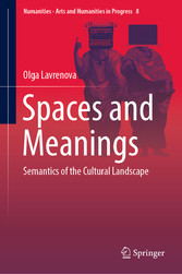 Spaces and Meanings Semantics of the Cultural Landscape