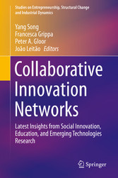 Collaborative Innovation Networks Latest Insights from Social Innovation, Education, and Emerging Technologies Research