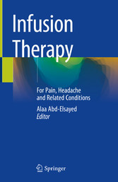 Infusion Therapy For Pain, Headache and Related Conditions