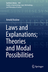 Laws and Explanations; Theories and Modal Possibilities
