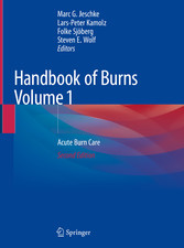 Handbook of Burns Volume 1 Acute Burn Care