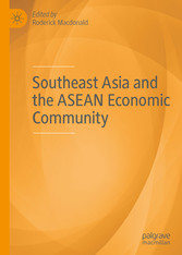 Southeast Asia and the ASEAN Economic Community