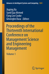 Proceedings of the Thirteenth International Conference on Management Science and Engineering Management Volume 1