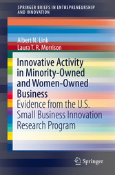 Innovative Activity in Minority-Owned and Women-Owned Business Evidence from the U.S. Small Business Innovation Research Program