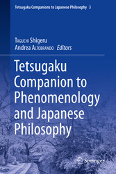 Tetsugaku Companion to Phenomenology and Japanese Philosophy