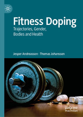 Fitness Doping Trajectories, Gender, Bodies and Health