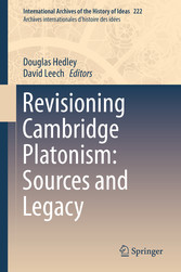 Revisioning Cambridge Platonism: Sources and Legacy
