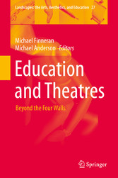 Education and Theatres Beyond the Four Walls