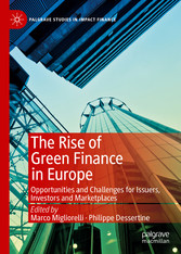 The Rise of Green Finance in Europe Opportunities and Challenges for Issuers, Investors and Marketplaces
