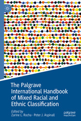 The Palgrave International Handbook of Mixed Racial and Ethnic Classification