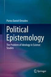 Political Epistemology The Problem of Ideology in Science Studies
