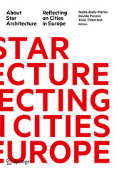 About Star Architecture Reflecting on Cities in Europe