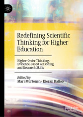 Redefining Scientific Thinking for Higher Education Higher-Order Thinking, Evidence-Based Reasoning and Research Skills