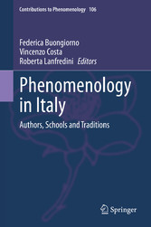 Phenomenology in Italy Authors, Schools and Traditions