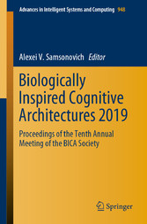 Biologically Inspired Cognitive Architectures 2019 Proceedings of the Tenth Annual Meeting of the BICA Society