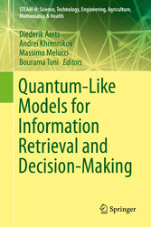 Quantum-Like Models for Information Retrieval and Decision-Making