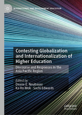 Contesting Globalization and Internationalization of Higher Education Discourse and Responses in the Asia Pacific Region